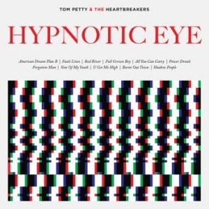 Tom Petty & The Heartbreakers - Hypnotic Eye i gruppen Kampanjer / Vinylkampanj hos Bengans Skivbutik AB (1056895)