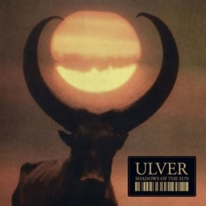 Ulver - Shadows Of The Sun i gruppen CD / Hårdrock/ Heavy metal hos Bengans Skivbutik AB (1107100)