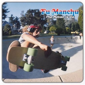 Fu Manchu - Action Is Go The (2 Lp) i gruppen VINYL hos Bengans Skivbutik AB (1115532)
