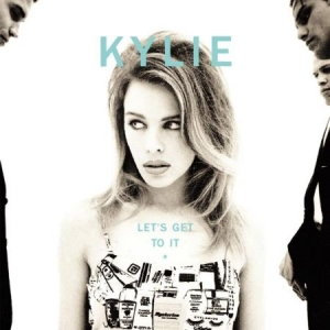 Kylie Minogue - Let's Get To It: Special Edition i gruppen CD / Pop hos Bengans Skivbutik AB (1117858)