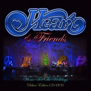 Heart - Heart & Friends - Home For The Holi i gruppen MUSIK / Musik Blu-Ray / Övrigt hos Bengans Skivbutik AB (1131994)