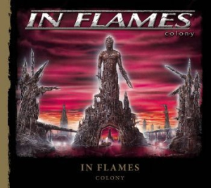 In Flames - Colony (Re-Issue 2014) i gruppen Minishops / In Flames hos Bengans Skivbutik AB (1153018)