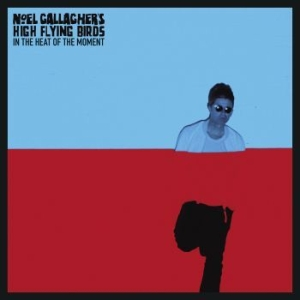Noel Gallagher's High Flying Birds - In The Heat Of The Moment i gruppen VINYL / Rock hos Bengans Skivbutik AB (1156975)