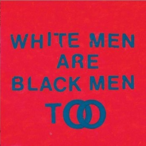 Young Fathers - White Men Are Black Men Too i gruppen Julspecial19 hos Bengans Skivbutik AB (1194453)