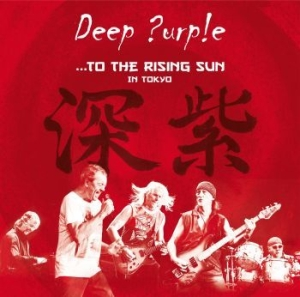 Deep Purple - ...To The Rising Sun (In Tokyo) i gruppen Julspecial19 hos Bengans Skivbutik AB (1496562)