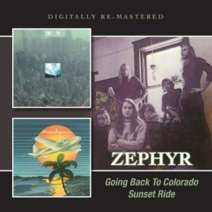 Zephyr - Going Back To Colorado/Sunset Ride i gruppen Julspecial19 hos Bengans Skivbutik AB (1515015)