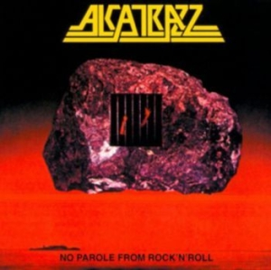 Alcatrazz - No Parole From Rock'n'roll - Expand i gruppen CD / Hårdrock/ Heavy metal hos Bengans Skivbutik AB (1546054)