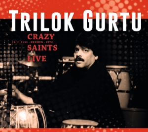 Gurtu Trilok - Crazy Saints - Live i gruppen CD / Jazz/Blues hos Bengans Skivbutik AB (1555535)