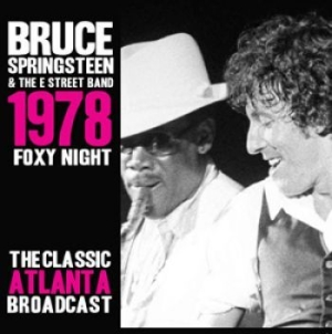Springsteen Bruce - Foxy Night 1978 Live (3 Cd) i gruppen CD / Pop hos Bengans Skivbutik AB (1561473)