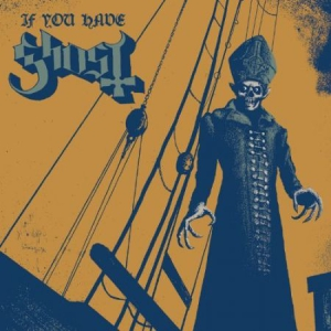 Ghost - If you have ghost i gruppen VINYL / Hårdrock/ Heavy metal hos Bengans Skivbutik AB (1595112)