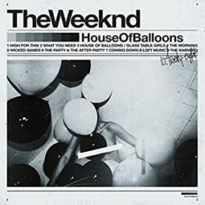 The Weeknd - House Of Balloons (2Lp) i gruppen Kampanjer / Bäst Album Under 10-talet / Bäst Album Under 10-talet - Pitchfork hos Bengans Skivbutik AB (1731187)