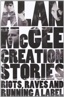 Creation Stories: Riots Raves and Running A Label i gruppen ÖVRIGT / Musikböcker hos Bengans Skivbutik AB (1769678)