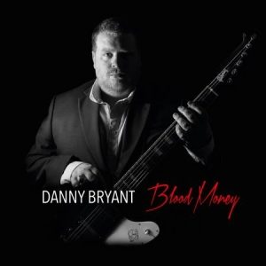 Bryant Danny - Blood Money i gruppen VINYL / Jazz/Blues hos Bengans Skivbutik AB (1837834)