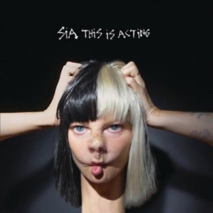 Sia - This Is Acting -Coloured- i gruppen VINYL / Pop hos Bengans Skivbutik AB (1847648)