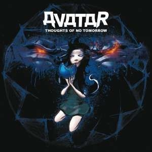 Avatar - Thoughts Of No Tomorrow i gruppen Minishops / Avatar hos Bengans Skivbutik AB (1900510)