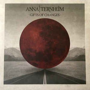 Anna Ternheim - Gifts Of Changes (10