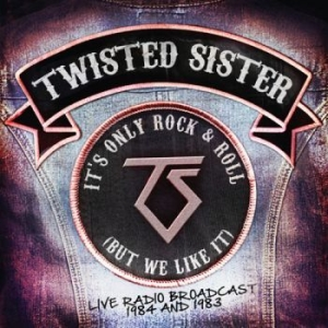 Twisted Sister - It's Only Rock N Roll (But We Like i gruppen CD / Hårdrock/ Heavy metal hos Bengans Skivbutik AB (2055576)