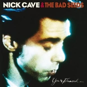 Nick Cave & The Bad Seeds - Your Funeral... My Trial i gruppen Minishops / Nick Cave hos Bengans Skivbutik AB (2060258)