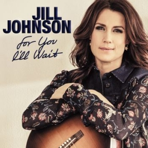 Jill Johnson - For You I'll Wait i gruppen CD / Pop hos Bengans Skivbutik AB (2073974)