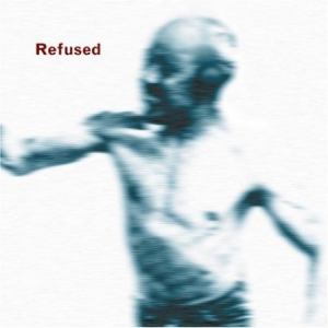 Refused - Songs To Fan The Flames Of Disconte i gruppen BF2019 hos Bengans Skivbutik AB (2116064)