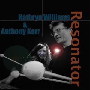 Kathryn Williams & Anthony Kerr - Resonator i gruppen CD / Nyheter / Worldmusic/ Folkmusik hos Bengans Skivbutik AB (2168980)