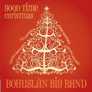 Bohuslän Big Band - Good Time Christmas i gruppen Kampanjer / BlackFriday2020 hos Bengans Skivbutik AB (2239380)