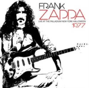 Frank Zappa - Live At The Palladium New York 1977 i gruppen CD / Rock hos Bengans Skivbutik AB (2258631)