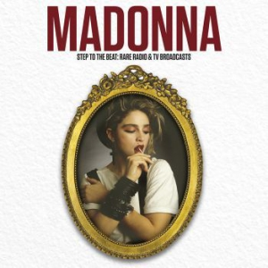 Madonna - Step To The Beat: Rare Radio & Tv i gruppen CD / Kommande / Pop hos Bengans Skivbutik AB (2290823)