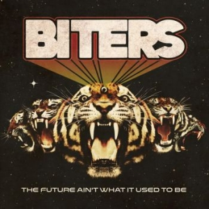 Biters - Future Aint What It Used To Be The i gruppen CD / Kommande / Rock hos Bengans Skivbutik AB (2411407)
