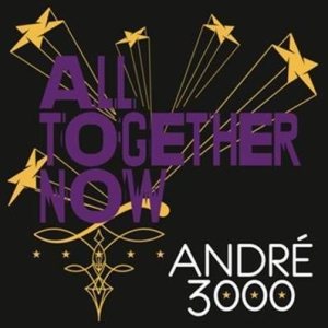 André 3000 - All Together Now i gruppen Kampanjer / Record Store Day / RSD-Sale-Old hos Bengans Skivbutik AB (2429565)