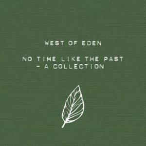 West Of Eden - No Time Like The Past i gruppen West Of Music hos Bengans Skivbutik AB (2432960)