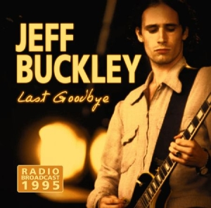 Buckley Jeff - Last Goodbye - Live 1995 i gruppen CD / Rock hos Bengans Skivbutik AB (2461934)