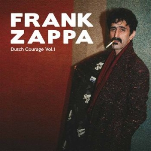Frank Zappa & The Mothers Of Invent - Dutch Courage Vol. 1 i gruppen Kampanjer / BlackFriday2020 hos Bengans Skivbutik AB (2465214)