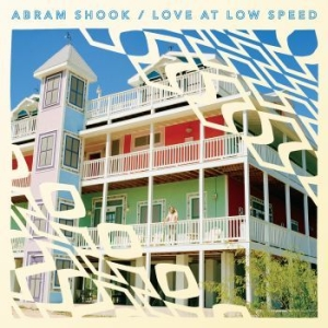 Abram Shook - Love At Low Speed i gruppen VINYL / Rock hos Bengans Skivbutik AB (2479482)