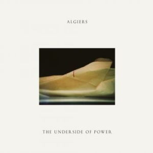Algiers - The Underside Of Power (Cream Colou i gruppen VINYL / Rock hos Bengans Skivbutik AB (2493452)