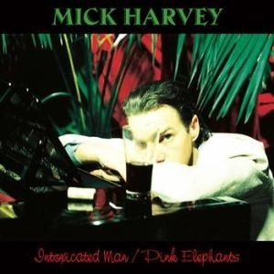 Mick Harvey - Intoxicated Man / Pink Elephants (2 i gruppen Julspecial19 hos Bengans Skivbutik AB (2528556)