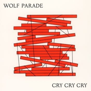 Wolf Parade - Cry Cry Cry i gruppen VINYL / Rock hos Bengans Skivbutik AB (2540147)