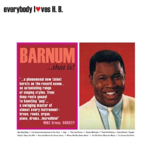 Barnum H.B. - Everybody Loves H.B. - Barnum That i gruppen CD / Nyheter / RNB, Disco & Soul hos Bengans Skivbutik AB (2549084)
