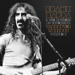 Frank Zappa & The Mothers Of Invent - Vancouver Workout (Canada 1975) Vol i gruppen VINYL / Rock hos Bengans Skivbutik AB (2551122)