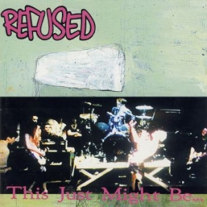 Refused - This Just Might Be The Truth i gruppen VINYL / Vinyl Punk hos Bengans Skivbutik AB (2645161)