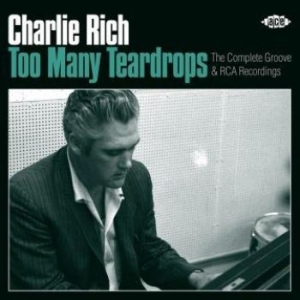Rich Charlie - Too Many TeardropsComp.Groove & Rc i gruppen CD / Country hos Bengans Skivbutik AB (2721189)