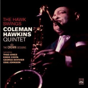 Hawkins Coleman - The Hawk Swings: The Crown Sessions i gruppen CD / Jazz/Blues hos Bengans Skivbutik AB (2881606)