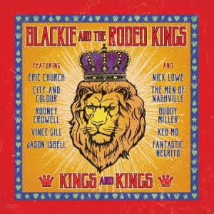 Blackie And The Rodeo Kings - Kings And Kings i gruppen VINYL / Kommande / Country hos Bengans Skivbutik AB (3013921)