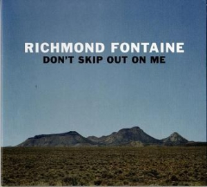 Richmond Fontaine - Don't Skip Out On Me i gruppen VINYL / Vinyl Americana hos Bengans Skivbutik AB (3015616)