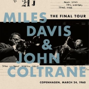 Davis Miles & John Coltrane - The Final Tour: Copenhagen, March 2 i gruppen VINYL / Vinyl Jazz hos Bengans Skivbutik AB (3017136)