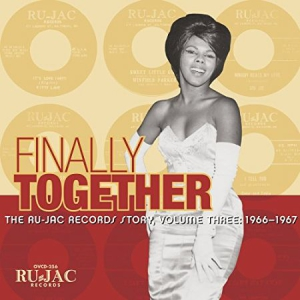 The Ru-Jac Records Story - Finally Together: The Ru-Jac R i gruppen CD / RNB, Disco & Soul hos Bengans Skivbutik AB (3029842)