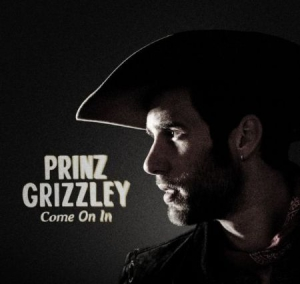 Prinz Grizzley - Come On In i gruppen CD / Country hos Bengans Skivbutik AB (3034886)