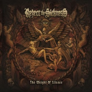 Reject The Sickness - The Weight Of Silence i gruppen CD / Hårdrock/ Heavy metal hos Bengans Skivbutik AB (3051510)