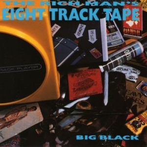 Big Black - The Rich Man's Eight Track Tape i gruppen CD / Rock hos Bengans Skivbutik AB (3053053)