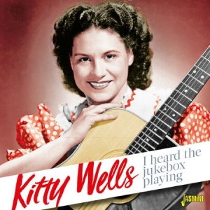 Wells Kitty - I Heard The Jukebox Playing i gruppen CD / Country hos Bengans Skivbutik AB (3071549)